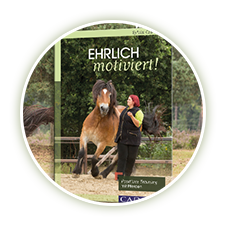 Ehrlich motiviert - Positives Training mit Pferden